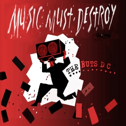 Ruts DC - Music Must Destroy - http://www.theruts.co.uk/